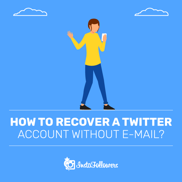 Recover a Twitter Account Without E-Mail
