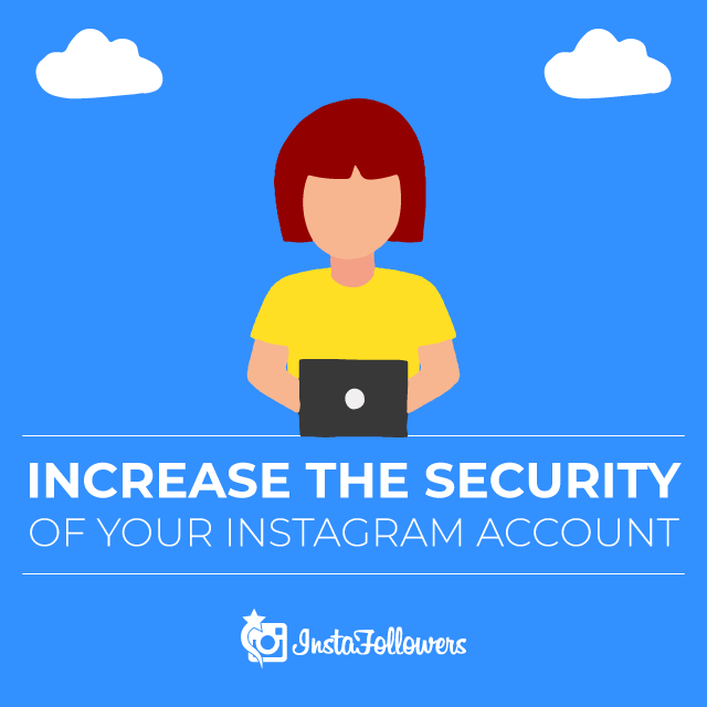 Increase Instagram Account Security